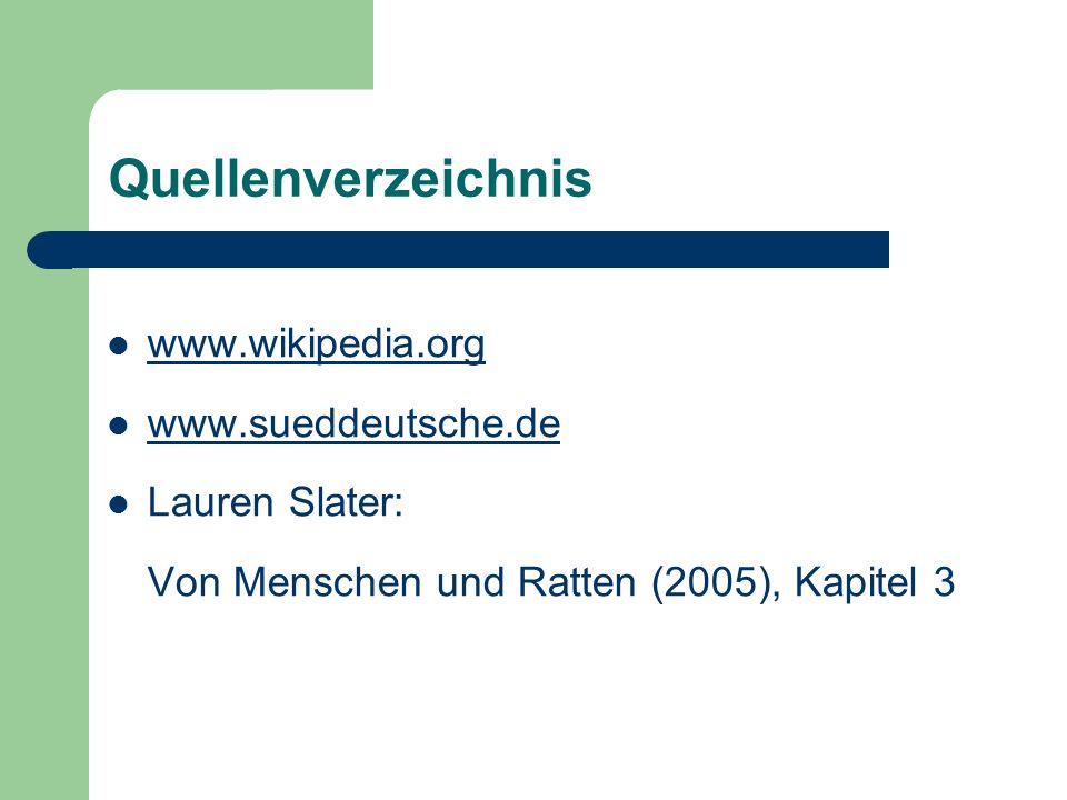 Quellenverzeichnis www.wikipedia.org www.sueddeutsche.de