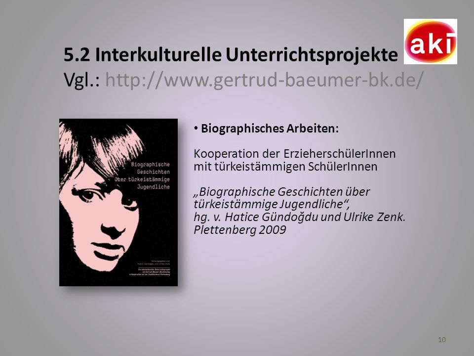 5. 2 Interkulturelle Unterrichtsprojekte Vgl. : http://www