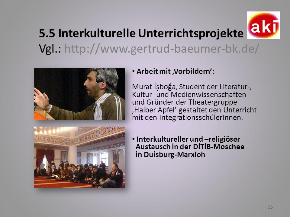 5. 5 Interkulturelle Unterrichtsprojekte Vgl. : http://www