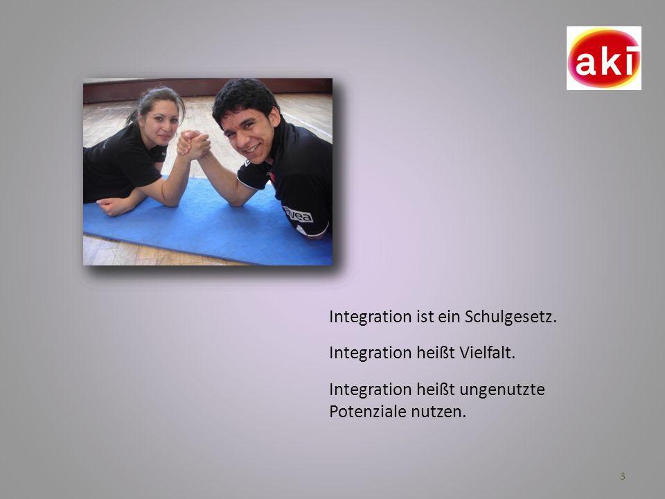 Integration ist ein Schulgesetz.