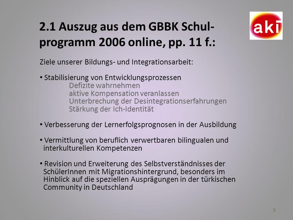 2.1 Auszug aus dem GBBK Schul-programm 2006 online, pp. 11 f.: