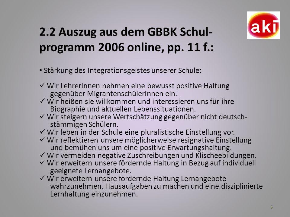 2.2 Auszug aus dem GBBK Schul-programm 2006 online, pp. 11 f.: