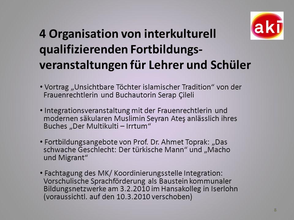 4 Organisation von interkulturell qualifizierenden Fortbildungs-veranstaltungen für Lehrer und Schüler