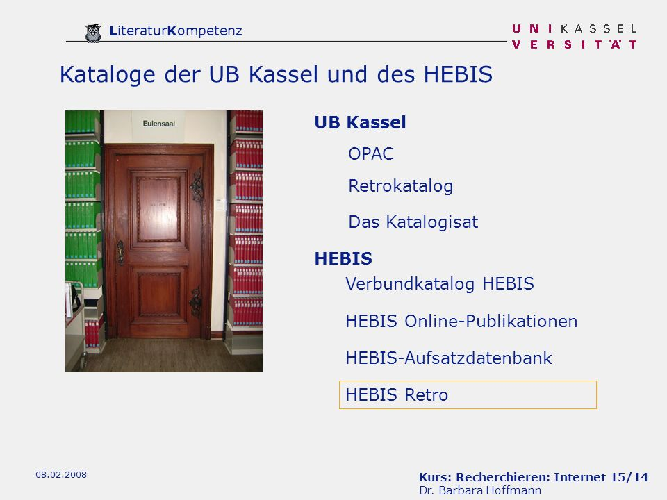 Kataloge der UB Kassel und des HEBIS