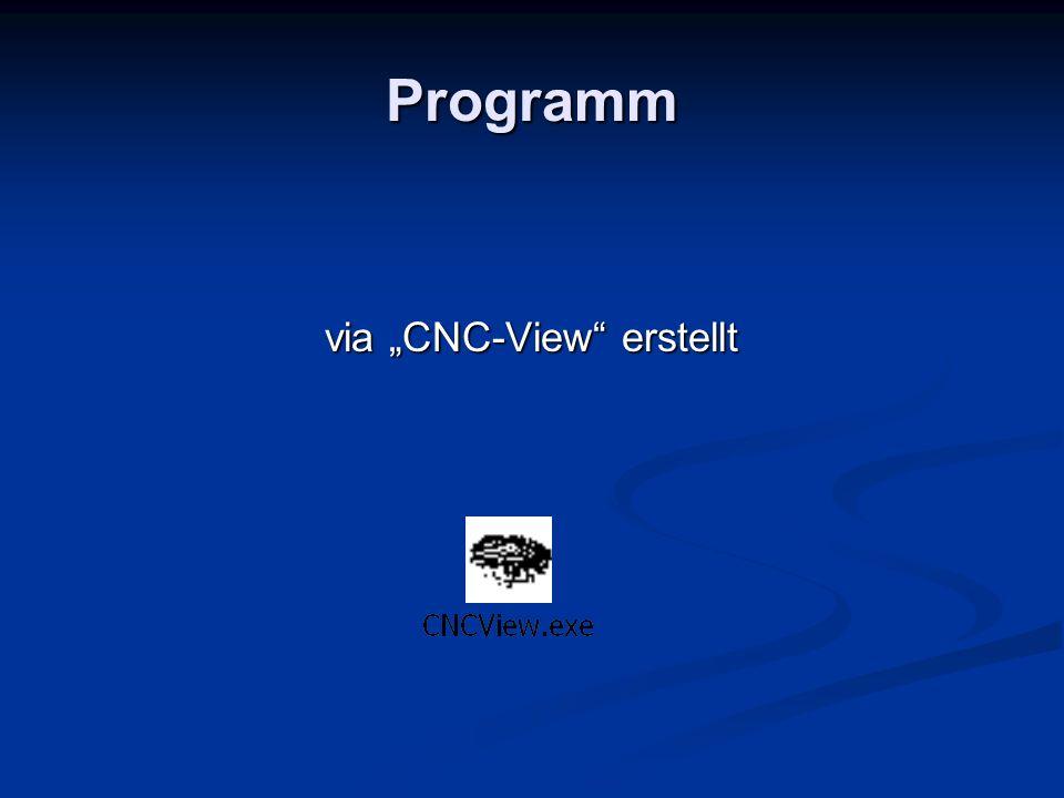 "via ""CNC-View erstellt"