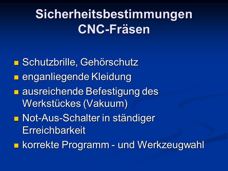 Sicherheitsbestimmungen CNC-Fräsen