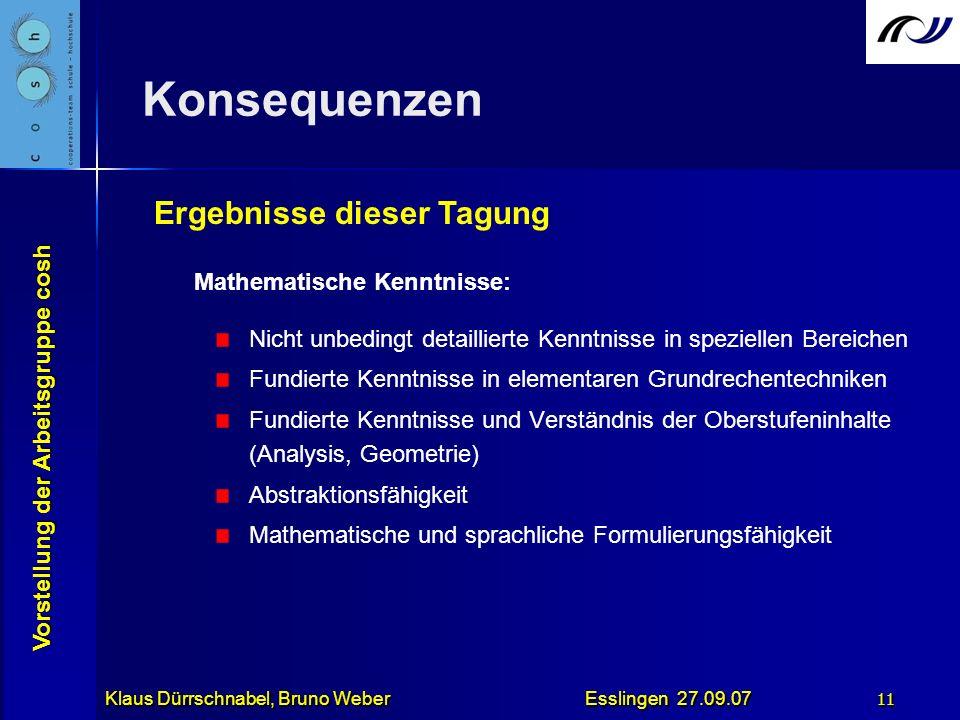 Konsequenzen Ergebnisse dieser Tagung Mathematische Kenntnisse: