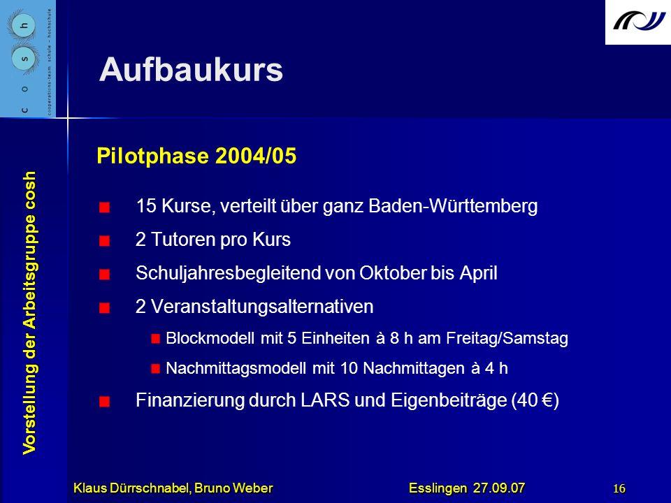 Aufbaukurs Pilotphase 2004/05