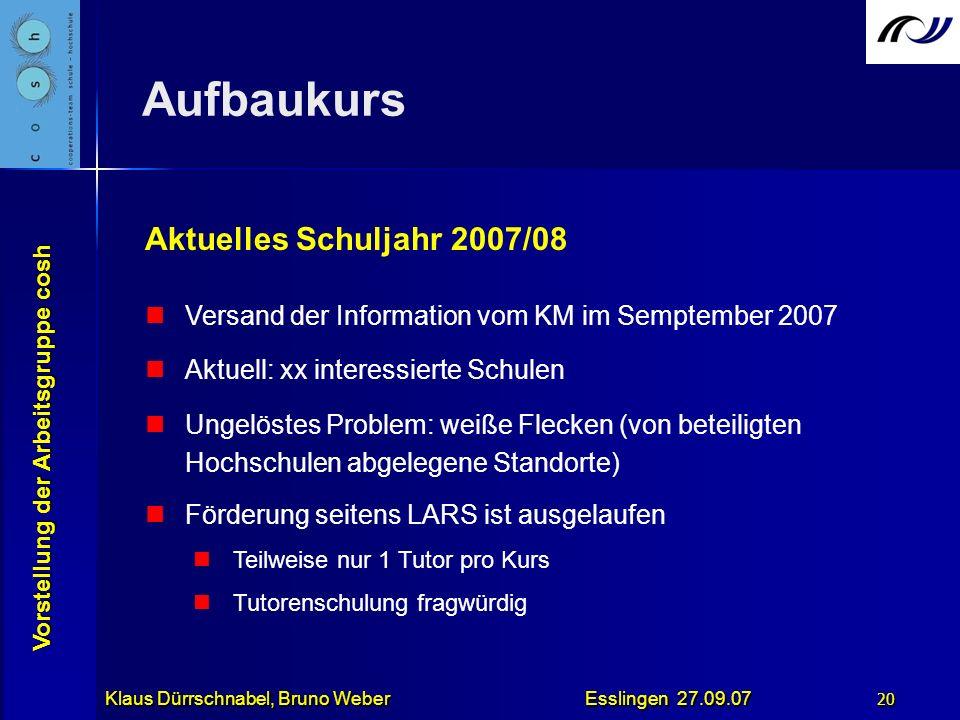 Aufbaukurs Aktuelles Schuljahr 2007/08