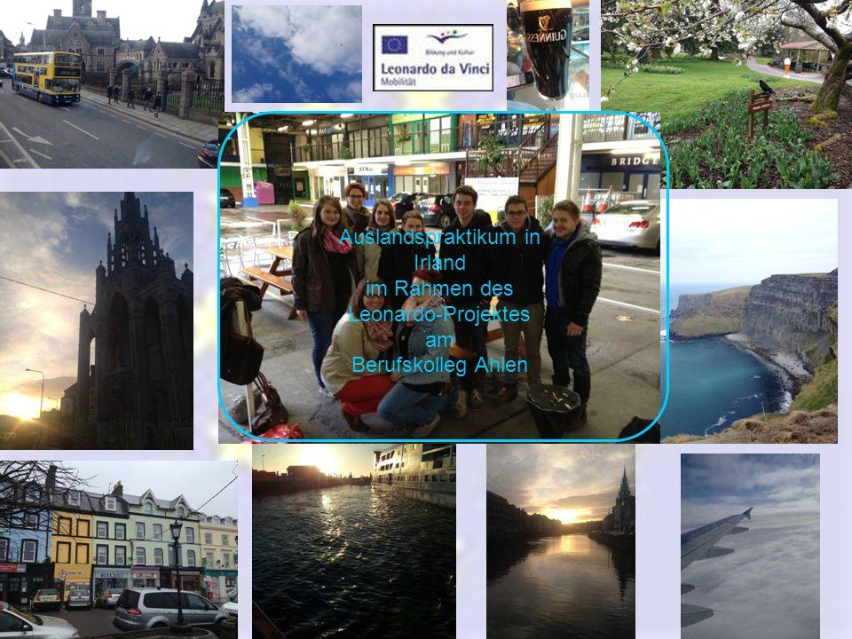 Auslandspraktikum in Irland im Rahmen des Leonardo-Projektes am Berufskolleg Ahlen