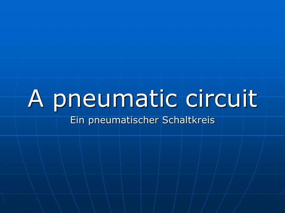 Ein pneumatischer Schaltkreis