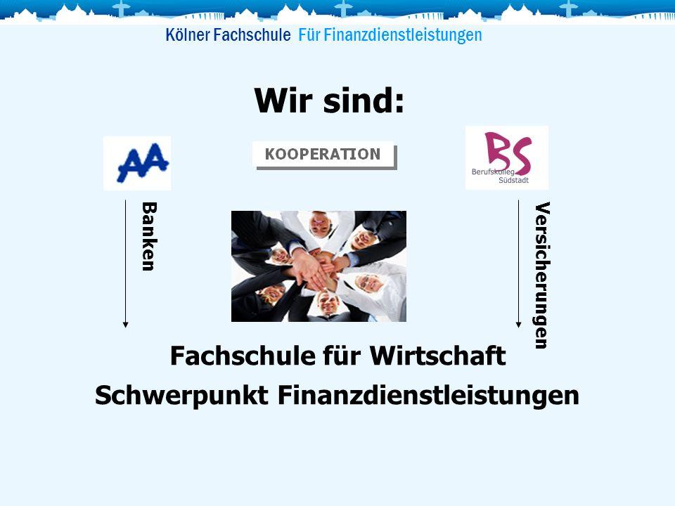 Fachschule für Wirtschaft Schwerpunkt Finanzdienstleistungen