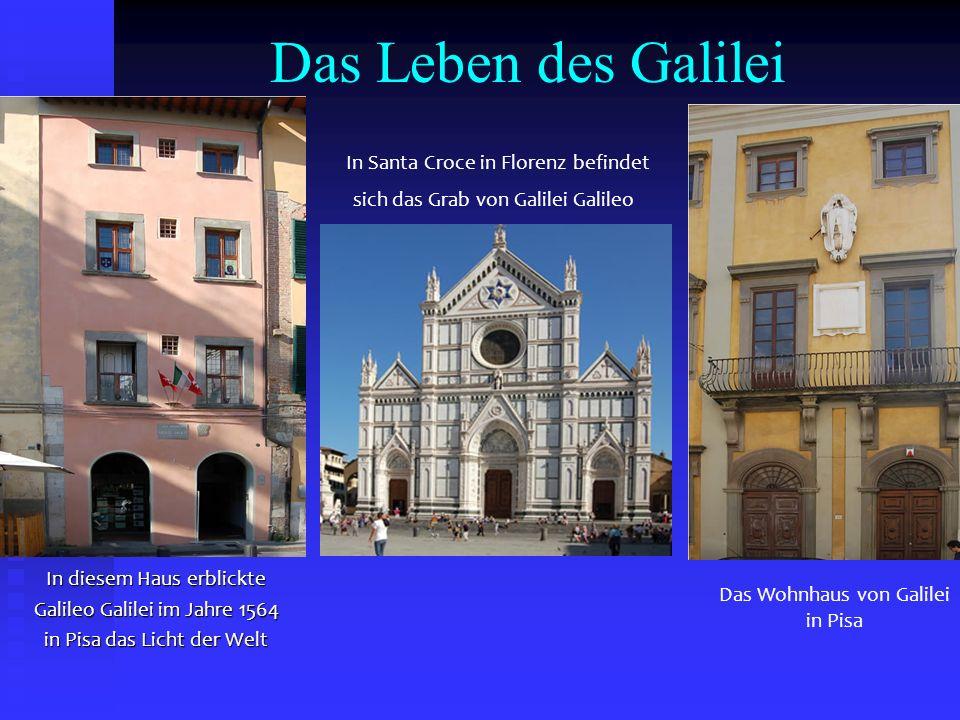 Das Leben des Galilei In Santa Croce in Florenz befindet