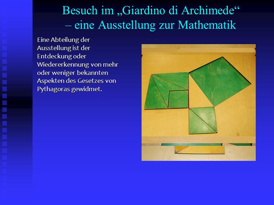 """Besuch im """"Giardino di Archimede – eine Ausstellung zur Mathematik"""
