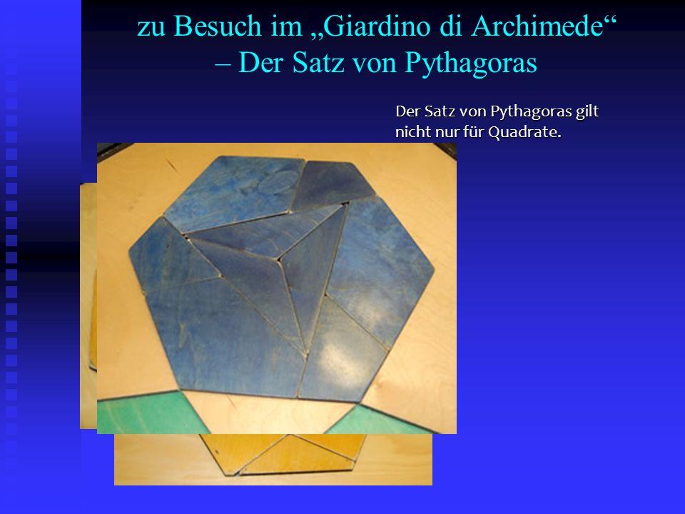 """zu Besuch im """"Giardino di Archimede – Der Satz von Pythagoras"""