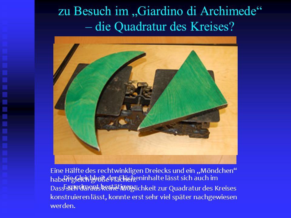 "zu Besuch im ""Giardino di Archimede – die Quadratur des Kreises"