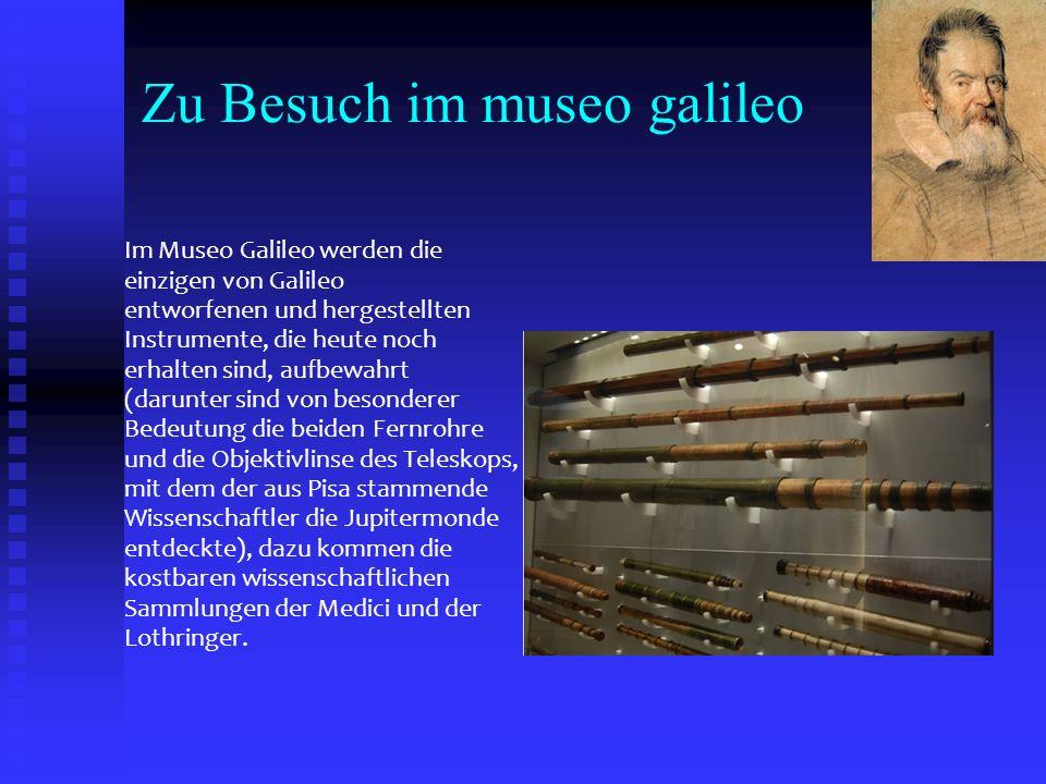 Zu Besuch im museo galileo