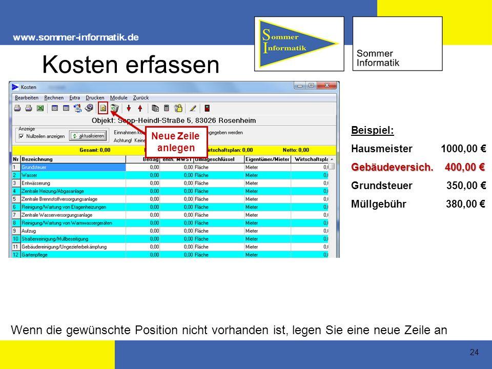 Kosten erfassen Beispiel: Hausmeister 1000,00 € Gebäudeversich. 400,00 € Grundsteuer 350,00 €