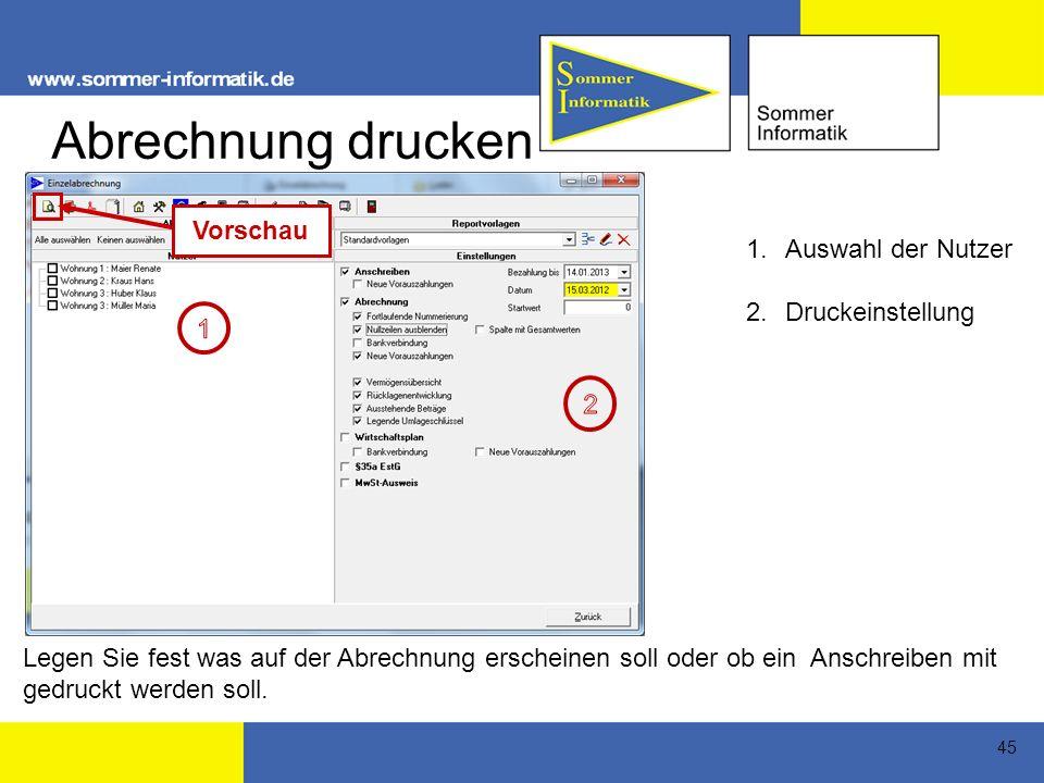 Abrechnung drucken Vorschau Auswahl der Nutzer Druckeinstellung 1 2