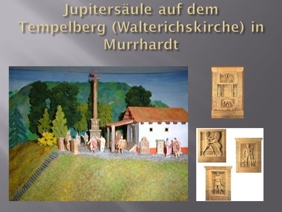 Jupitersäule auf dem Tempelberg (Walterichskirche) in Murrhardt