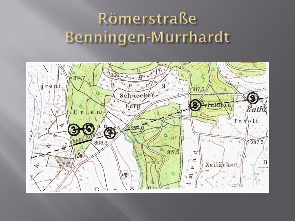 Römerstraße Benningen-Murrhardt