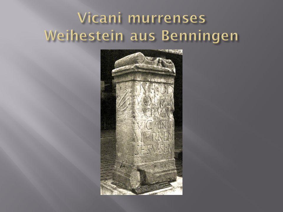 Vicani murrenses Weihestein aus Benningen