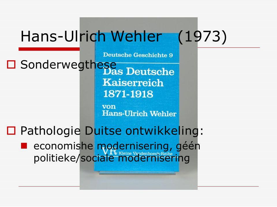 Hans-Ulrich Wehler (1973) Sonderwegthese