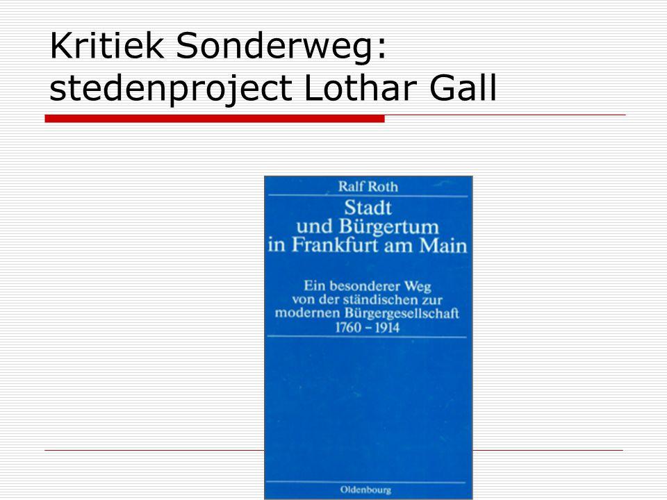 Kritiek Sonderweg: stedenproject Lothar Gall