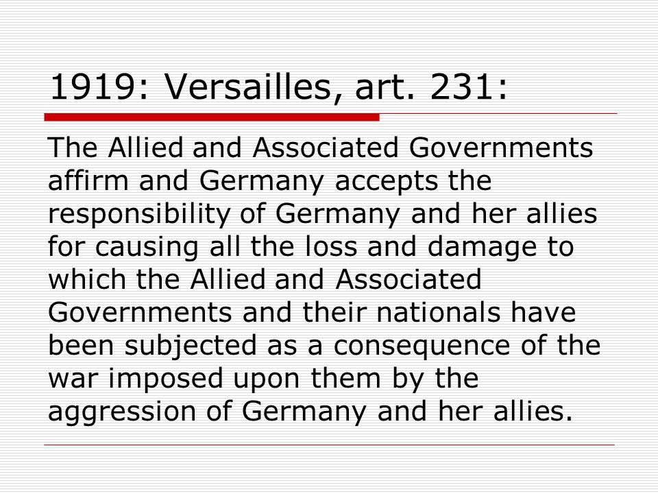 1919: Versailles, art. 231: