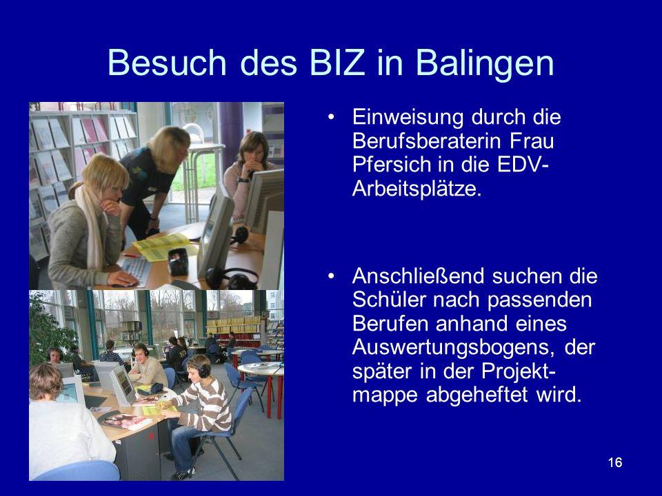Besuch des BIZ in Balingen
