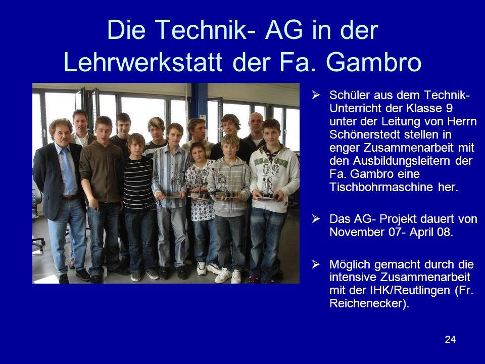 Die Technik- AG in der Lehrwerkstatt der Fa. Gambro