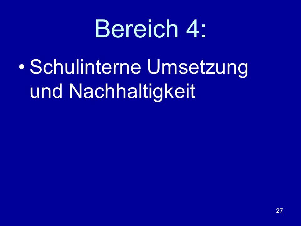 Bereich 4: Schulinterne Umsetzung und Nachhaltigkeit