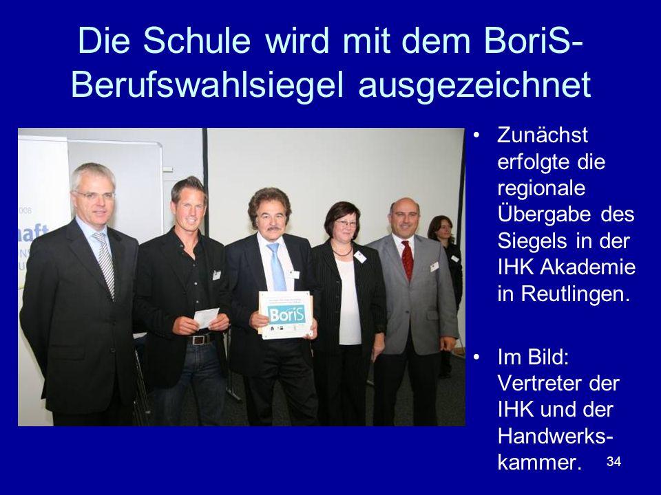 Die Schule wird mit dem BoriS- Berufswahlsiegel ausgezeichnet