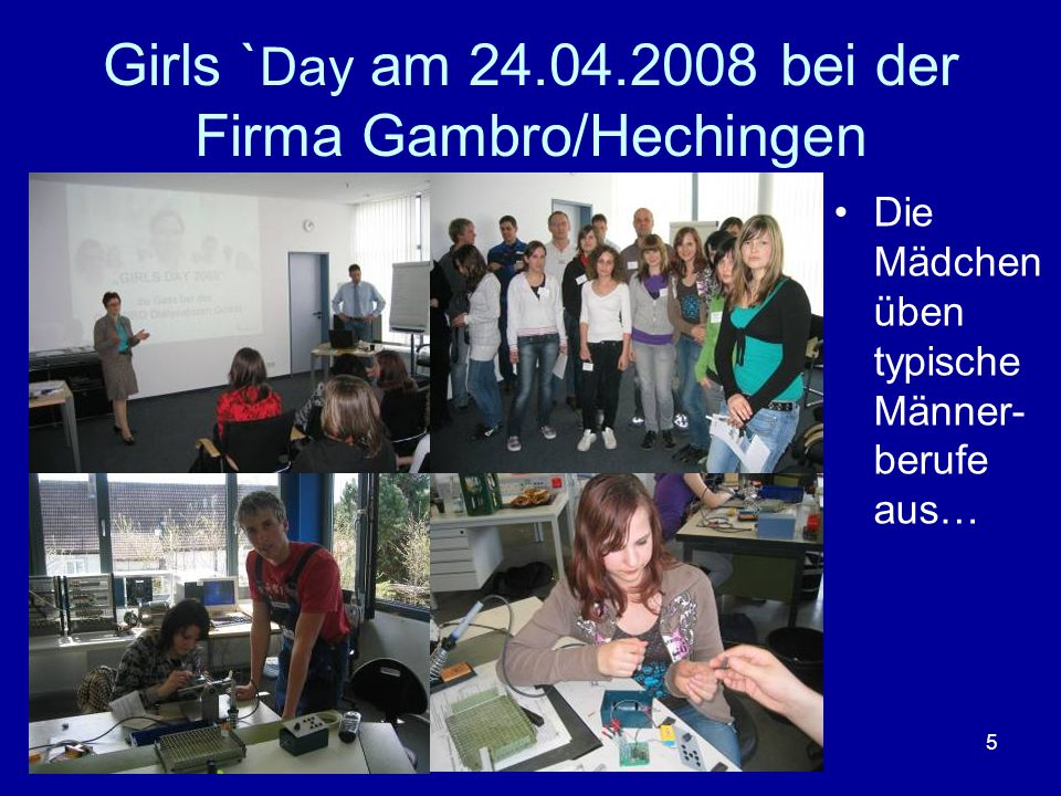 Girls `Day am 24.04.2008 bei der Firma Gambro/Hechingen