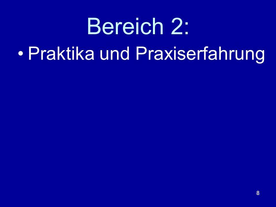 Bereich 2: Praktika und Praxiserfahrung