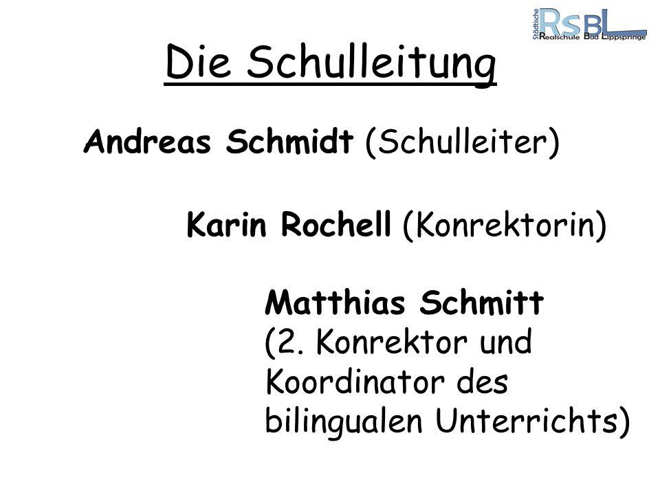 Die Schulleitung Andreas Schmidt (Schulleiter)