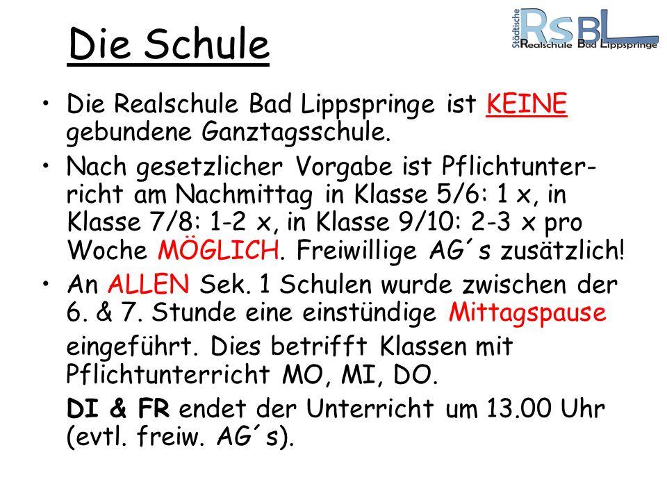 Die SchuleDie Realschule Bad Lippspringe ist KEINE gebundene Ganztagsschule.