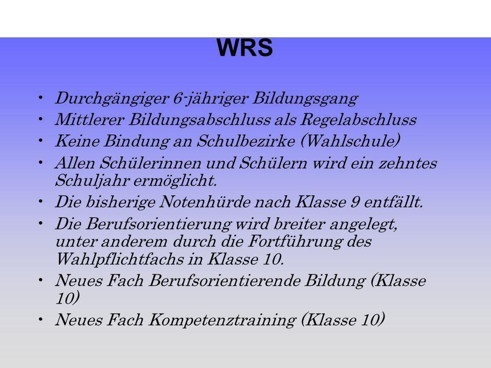 WRS Durchgängiger 6-jähriger Bildungsgang