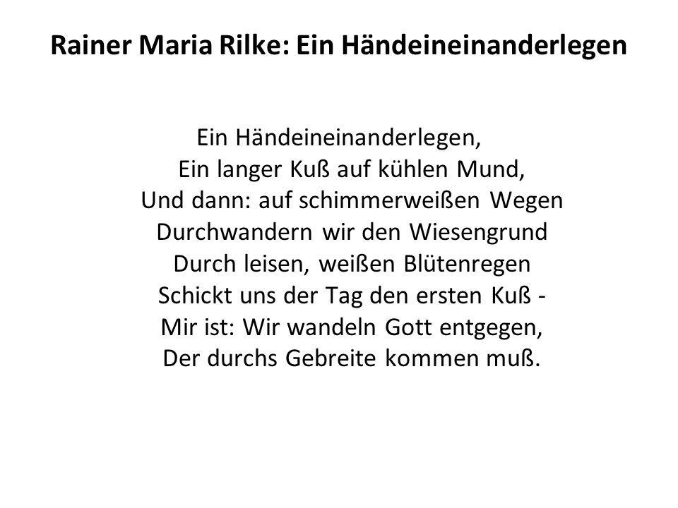 Rainer Maria Rilke: Ein Händeineinanderlegen
