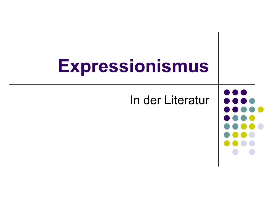 Expressionismus In der Literatur