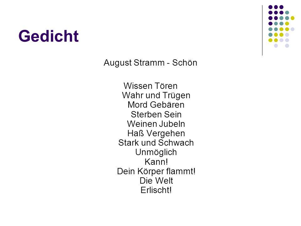 Gedicht August Stramm - Schön