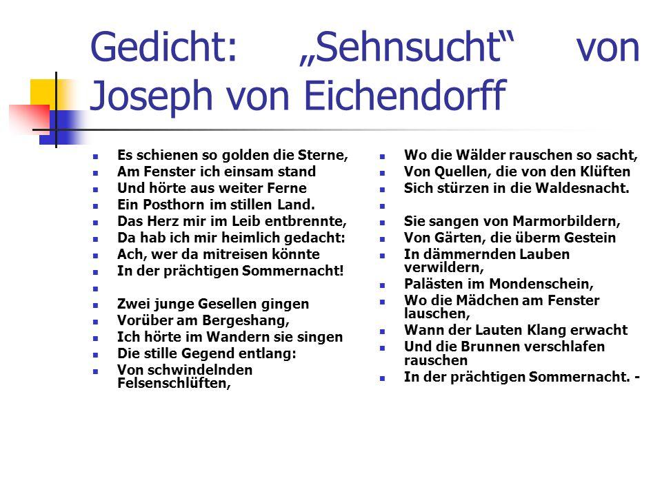 """Gedicht: """"Sehnsucht von Joseph von Eichendorff"""