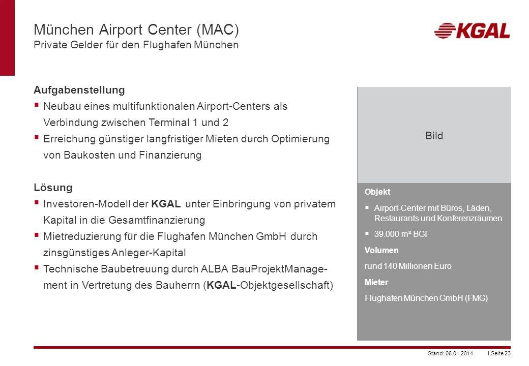München Airport Center (MAC) Private Gelder für den Flughafen München