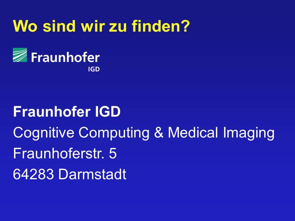 Wo sind wir zu finden Fraunhofer IGD