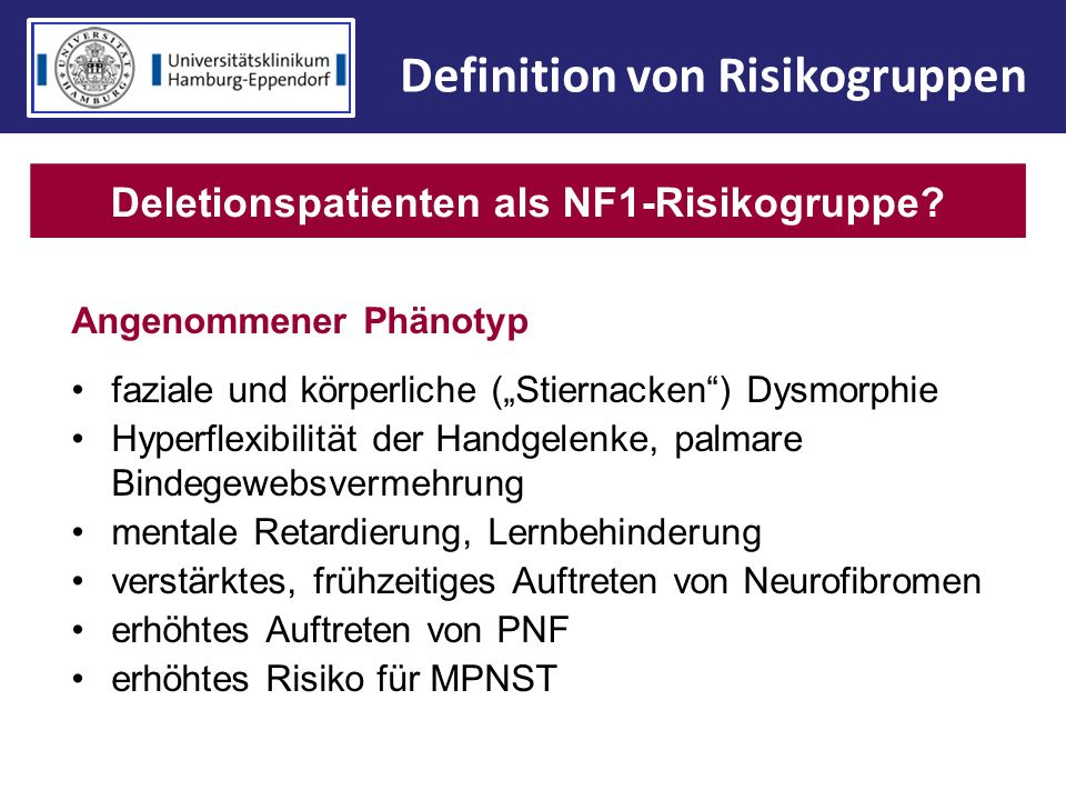 Definition von Risikogruppen Deletionspatienten als NF1-Risikogruppe