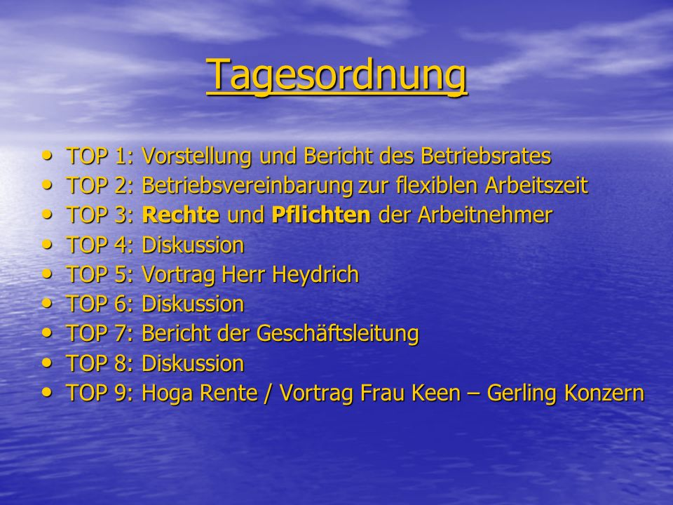 Tagesordnung TOP 1: Vorstellung und Bericht des Betriebsrates