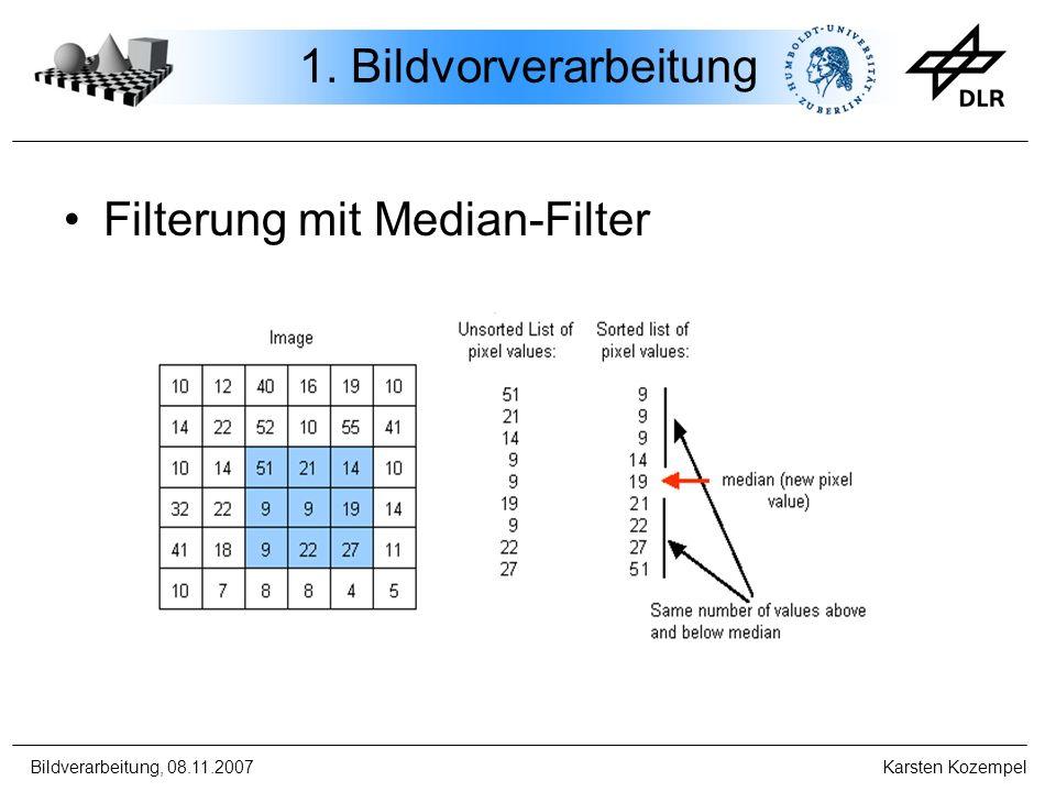 1. Bildvorverarbeitung Filterung mit Median-Filter