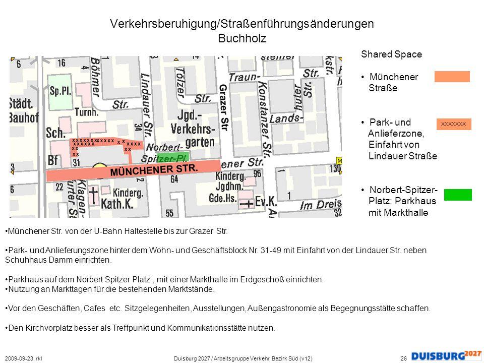 Verkehrsberuhigung/Straßenführungsänderungen Buchholz