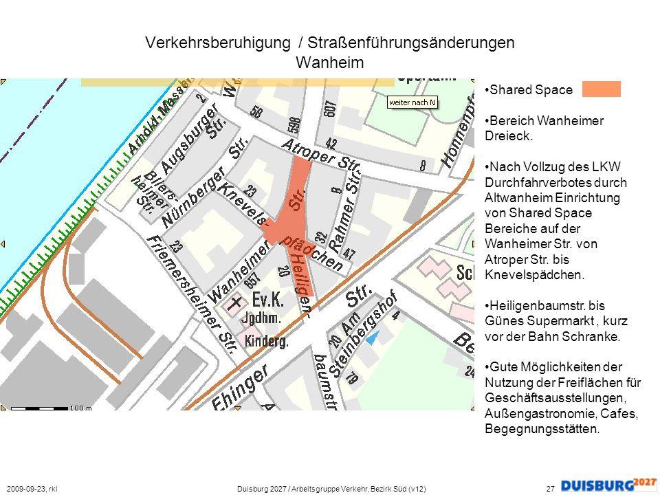 Verkehrsberuhigung / Straßenführungsänderungen Wanheim