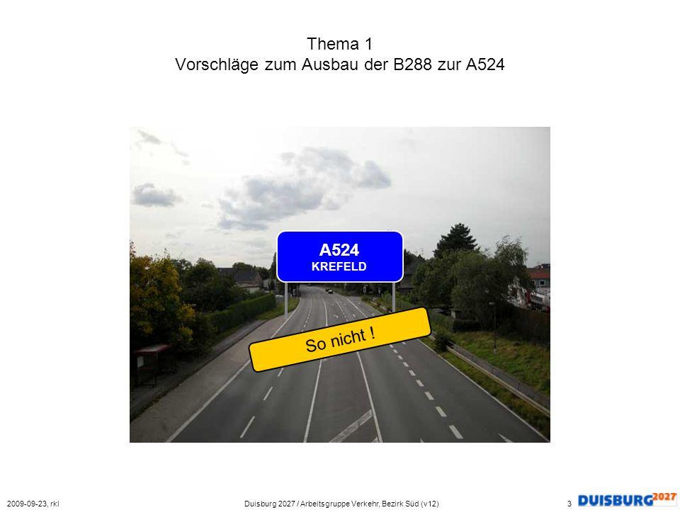 Thema 1 Vorschläge zum Ausbau der B288 zur A524